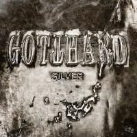 Gotthard - Silver (2017) - Deluxe Edition