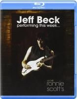 Jeff Beck - Performing This Week... Live At Ronnie Scott's (2009) (Blu-ray)