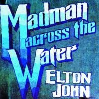 Elton John - Madman Across The Water (1971)