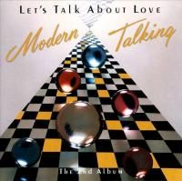Modern Talking - Let's Talk About Love - The 2nd Album (1985)