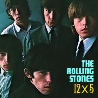 The Rolling Stones - 12 X 5 (1964) - Original recording remastered