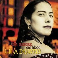 Lila Downs - One Blood: Una Sangre (2004)