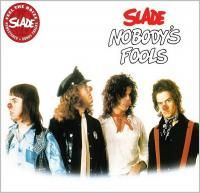 Slade - Nobody's Fools (1976) - Original recording remastered