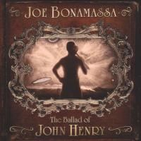 Joe Bonamassa - The Ballad Of John Henry (2009)