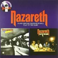 Nazareth - Close Enough For Rock 'N' Roll / Play 'N' The Game (2010)