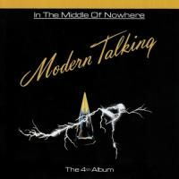 Modern Talking - In The Middle Of Nowhere - The 4th Album (1986)