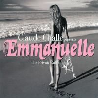 Claude Challe ‎- Emmanuelle: The Private Collection (2004)