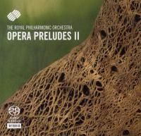 The Royal Philharmonic Orchestra - Opera Preludes II (1994) - Hybrid SACD