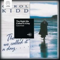 Carol Kidd - The Night We Called It A Day (1990)