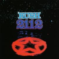Rush - 2112 (1976) - Original recording remastered