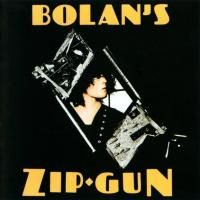 T. Rex - Bolans Zip Gun (1975) - 2 CD Deluxe Edition
