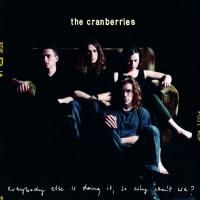 The Cranberries - Everybody Else Is Doing It, So Why Can't We? (1993) (180 Gram Audiophile Vinyl)
