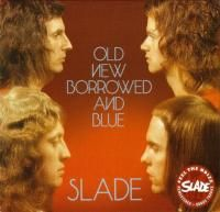 Slade - Old New Borrowed And Blue (1974) - Original recording remastered