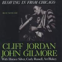 Clifford Jordan & John Gilmore - Blowing In From Chicago (1957) - Hybrid SACD