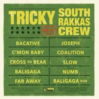 Tricky - Tricky Meets South Rakkas Crew (2009)