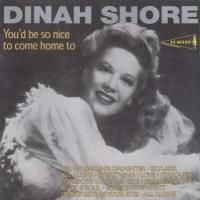 Dinah Shore - You'd Be So Nice To Come Home To (1997)