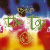 The Cure - Top (1984)