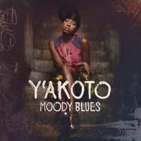 Y'akoto - Moody Blues (2014) - Deluxe Version