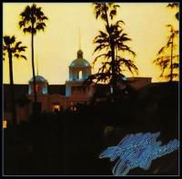 Eagles - Hotel California (1976) - Original recording remastered