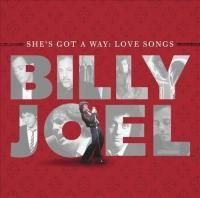 Billy Joel - She's Got A Way: Love Songs (2013)