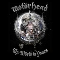 Motörhead - The World Is Yours (2010)