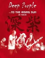 Deep Purple - ...To The Rising Sun In Tokyo (2015) (Blu-ray)