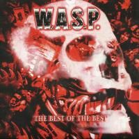 W.A.S.P. - The Best Of The Best (2007) - 2 CD Box Set