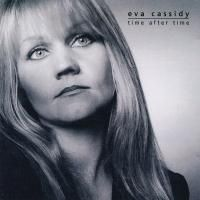 Eva Cassidy - Time After Time (2000)