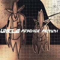 UNKLE - Psyence Fiction (1998) (180 Gram Audiophile Vinyl) 2 LP