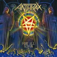 Anthrax - For All Kings (2016) - 2 CD Limited Edition