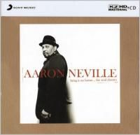 Aaron Neville - Bring It On Home... The Soul Classics (2006) - K2HD Mastering CD