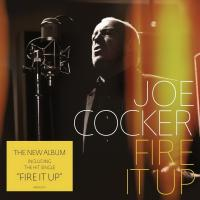 Joe Cocker - Fire It Up (2012)