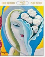 Derek & The Dominos - Layla & Other Assorted Love Songs (2013) (Blu-ray Audio)