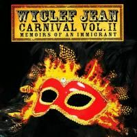 Wyclef Jean - Carnival Vol. II (Memoirs Of An Immigrant) (2007)