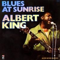 Albert King - Blues At Sunrise (1973)