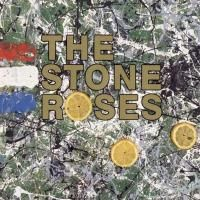 The Stone Roses - The Stone Roses (1989) - Original recording remastered