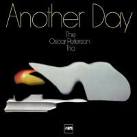 The Oscar Peterson Trio - Another Day (1972)