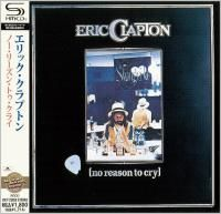 Eric Clapton - No Reason To Cry (1976) - SHM-CD