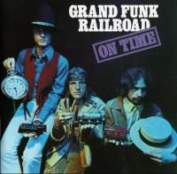 Grand Funk Railroad - On Time (1969) - Original recording reissued