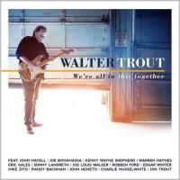 Walter Trout - We're All In This Together (2017) (180 Gram Audiophile Vinyl) 2 LP