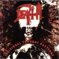 Death - Individual Thought Patterns (1993) - 2 CD Deluxe Edition