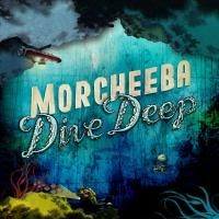 Morcheeba - Dive Deep (2008)