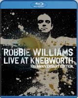 Robbie Williams - Live At Knebworth (2003) (Blu-ray)
