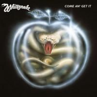 Whitesnake - Come An Get It (1981) - Expanded Edition