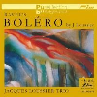 Jacques Loussier Trio - Ravel's Bolero (1999) - Ultra HD 32-Bit CD