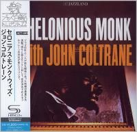 Thelonious Monk With John Coltrane - Thelonious Monk With John Coltrane (1961) - SHM-CD
