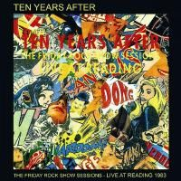 Ten Years After - Friday Rock Show Sessions - Live At Reading 1983 (2014)