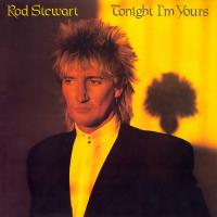 Rod Stewart - Tonight I'm Yours (1981)