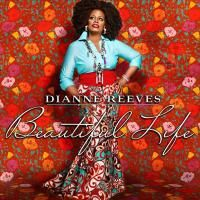 Diane Reeves - Beautiful Life (2014)