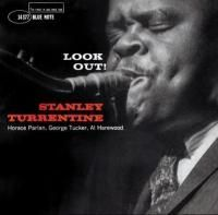 Stanley Turrentine - Look Out! (1960) - Original recording remastered